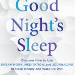 The Mindful Way to a Good Night's Sleep book cover